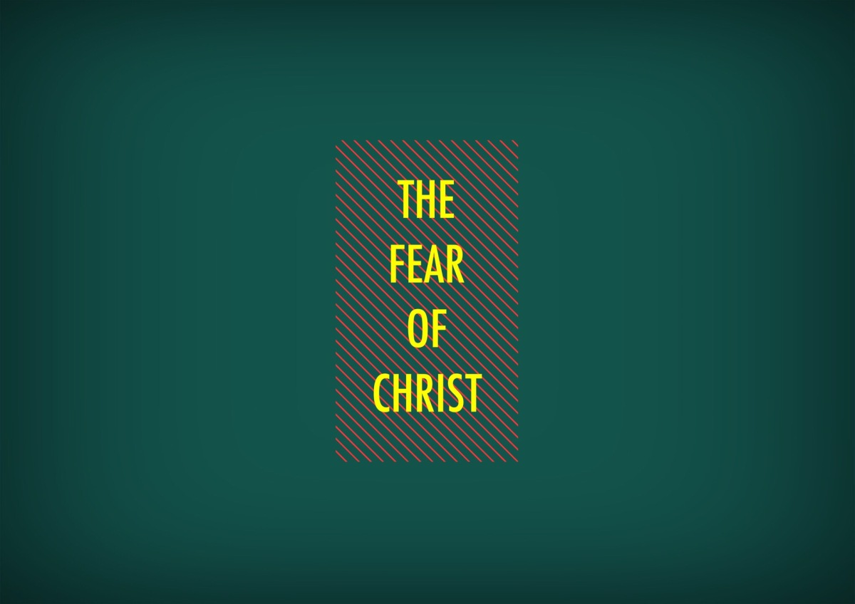 The Fear of Christ